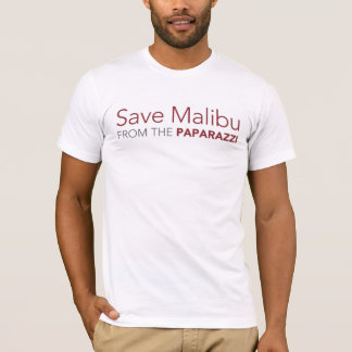 Save Malibu From The Paparazzi T-Shirt