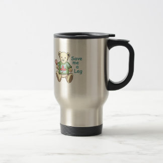 Save Me A Leg Stainless Steel Travel Mug