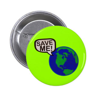 Save Me - Earth 6 Cm Round Badge