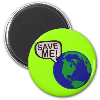 Save Me - Earth 6 Cm Round Magnet