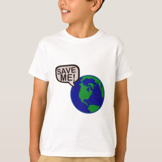 Save Me - Earth T Shirt