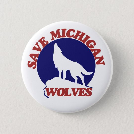 Save Michigan Wolves 6 Cm Round Badge