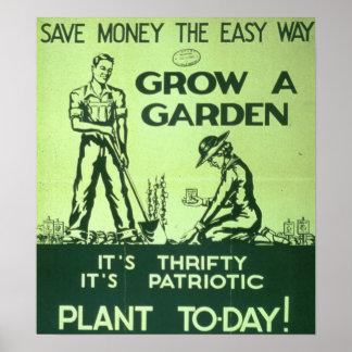 """""""Save Money The Easy Way, Grow a Garden"""" Poster"""