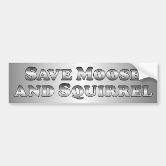 Save Moose and Squirrel - Basic Bumper Sticker