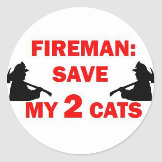 Save My 2 Cats Fireman Round Sticker