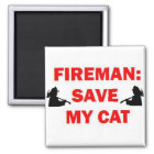Save My Cat Fireman Magnet