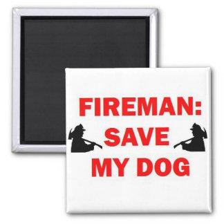 Save My Dog Fireman Magnet