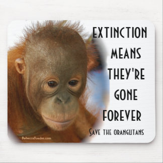 Save Orangutans No Monkey Business Mouse Mat