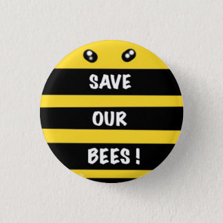 Save our bees  round badge protect environment
