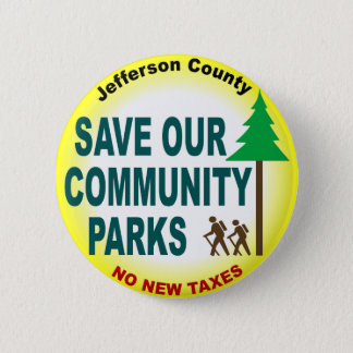 Save Our Community Parks 6 Cm Round Badge