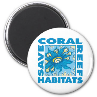 Save Our Coral Reefs Fridge Magnet