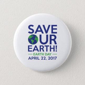 Save Our Earth 6 Cm Round Badge