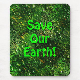 Save Our Earth Mousepad