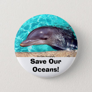 Save Our Oceans! Dolphin Photo Button