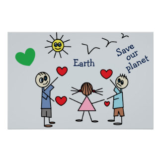 Save our planet Earth Cute Love Peace Message Poster