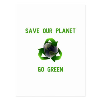 Save Our Planet - Go Green Postcard