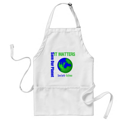 Save Our Planet It Matters Apron