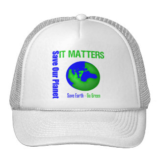 Save Our Planet It Matters Trucker Hats