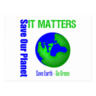 Save Our Planet It Matters Postcard