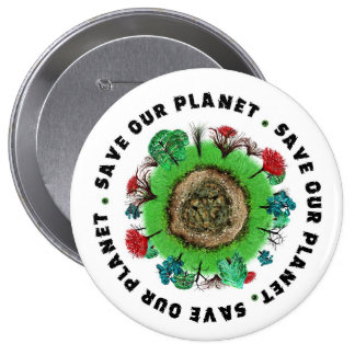 Save Our Planet Slogan and Icon 10 Cm Round Badge