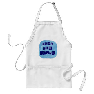 Save our River Blue text on blue background Apron