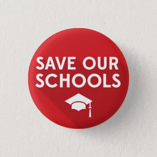Save Our Schools 3 Cm Round Badge