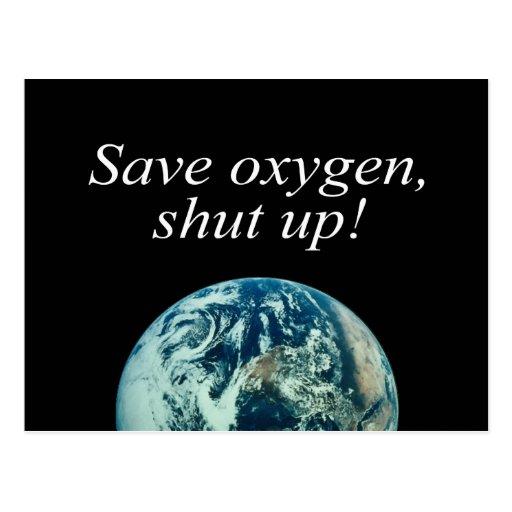 Save oxygen, shut up - post card