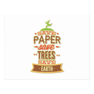 Save Paper Save Trees Save Earth Postcard