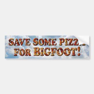 Save Pizza for BIGFOOT - Bumper Sticker