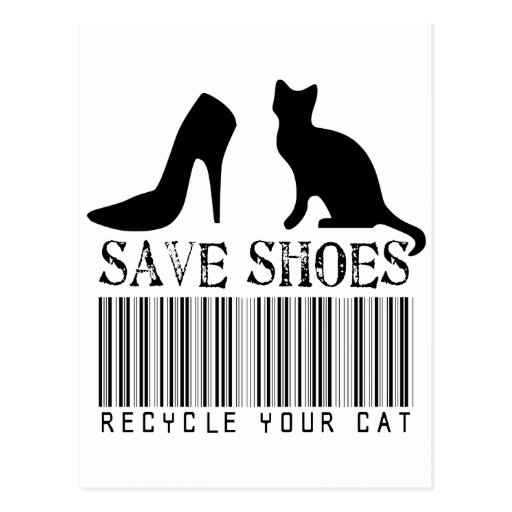 Save Shoes Recycle Your Cat Postcards