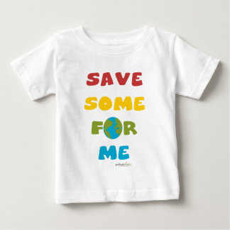 Save Some For Me Baby Tees