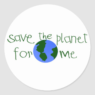 Save some Planet for me Stickers