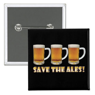 Save The Ales! 15 Cm Square Badge