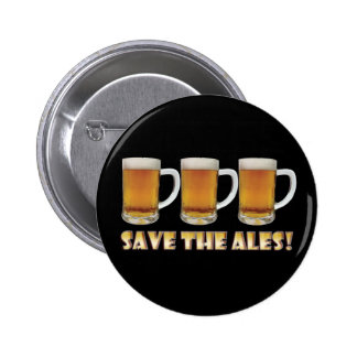 Save The Ales! 6 Cm Round Badge