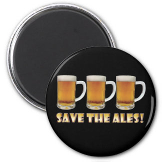 Save The Ales! 6 Cm Round Magnet