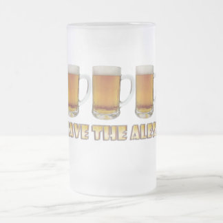 Save The Ales! Frosted Glass Mug