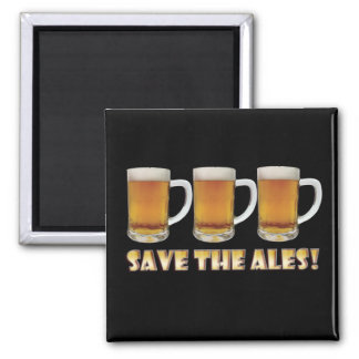 Save The Ales Magnets