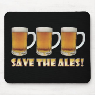 Save The Ales! Mouse Mat