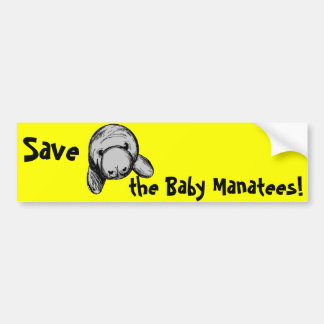 Save the Baby Manatees! Bumper Sticker