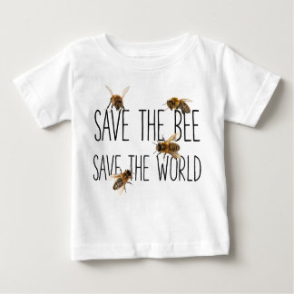 Save the Bee! Save the World! Live Design Baby T-Shirt