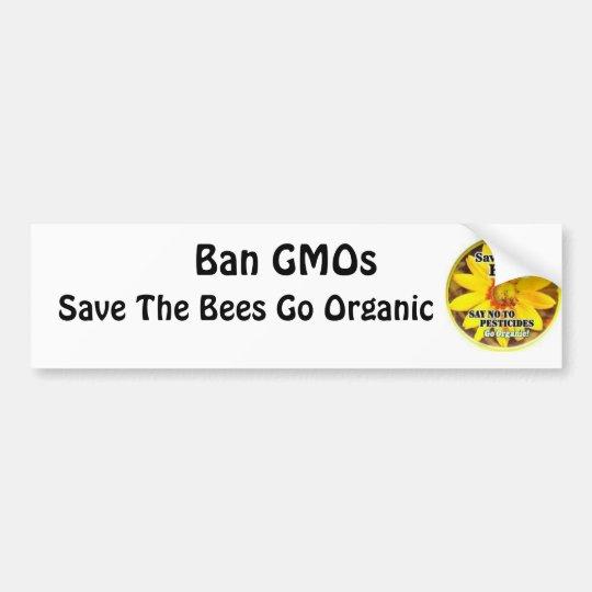 Save The Bees Go Organic Bumper Sticker