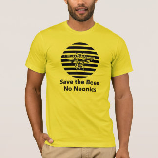 Save the Bees - No Neonics T-Shirt