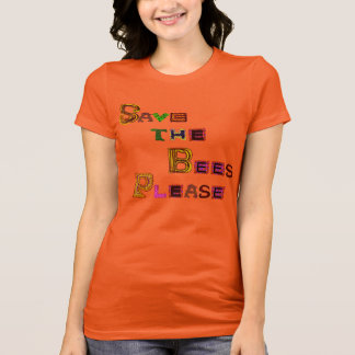 Save the Bees Please Funky Style T-Shirt