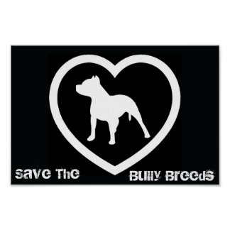 Save The Bully Breeds Poster