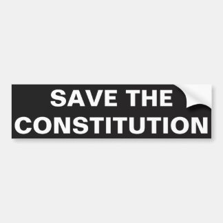 SAVE THE CONSTITUTION BUMPER STICKER