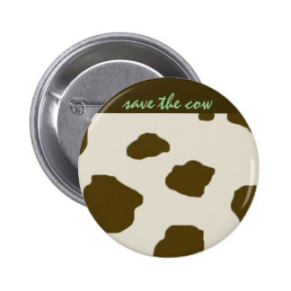 SAVE THE COW brown 6 Cm Round Badge