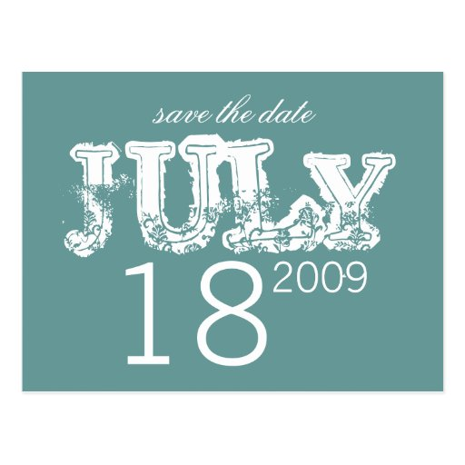 Save the Date - July - Customized Postcard