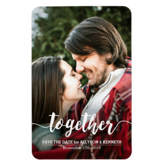Save the Date Photo Template Together Typography Rectangular Photo Magnet