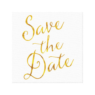 Save The Date Quote Gold Faux Foil Engagement Gallery Wrapped Canvas