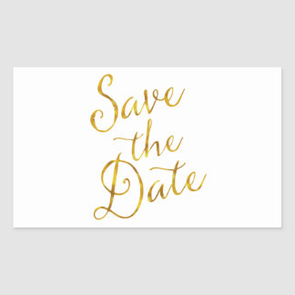 Save The Date Quote Gold Faux Foil Engagement Rectangular Sticker
